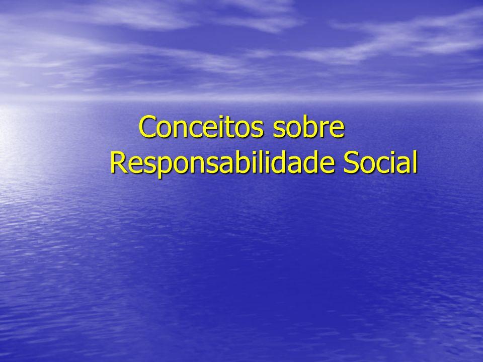 Conceitos sobre Responsabilidade Social