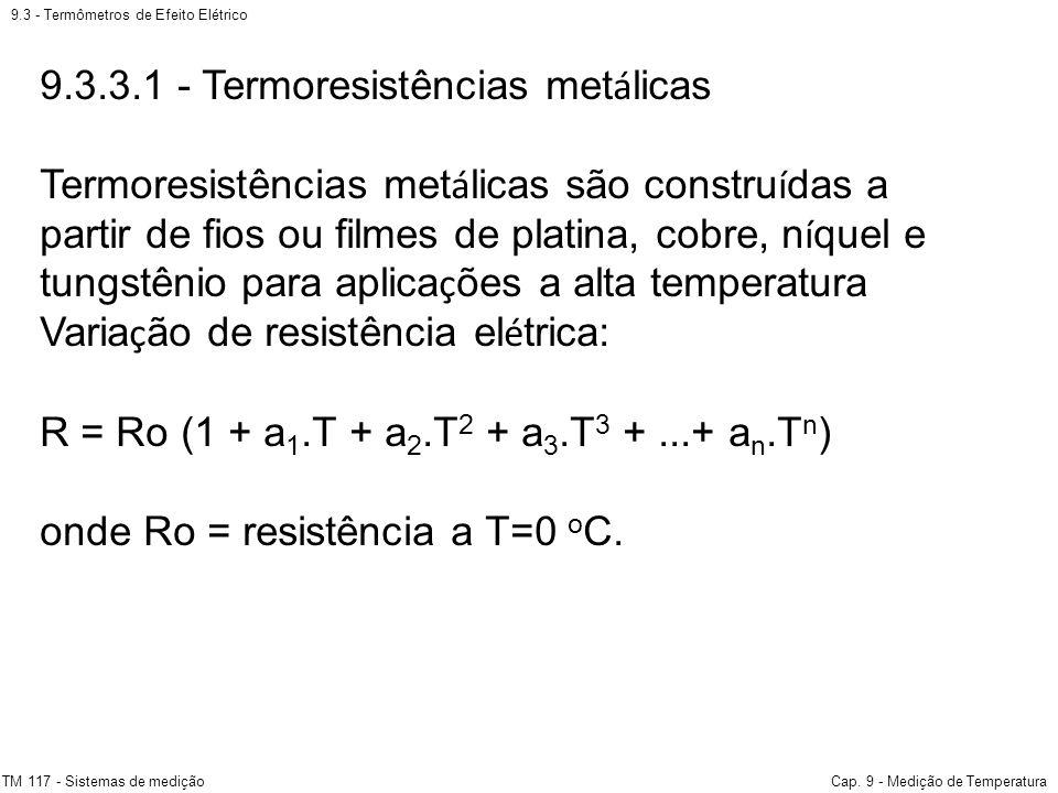 9.3.3.1 - Termoresistências metálicas