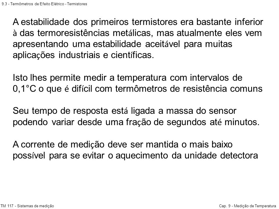 9.3 - Termômetros de Efeito Elétrico - Termistores