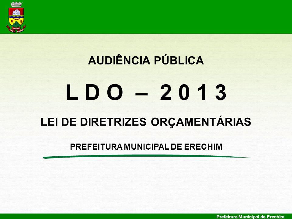 LEI DE DIRETRIZES ORÇAMENTÁRIAS PREFEITURA MUNICIPAL DE ERECHIM