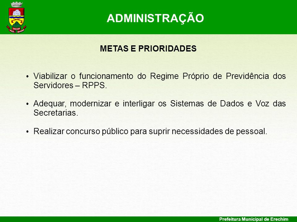 ADMINISTRAÇÃO METAS E PRIORIDADES