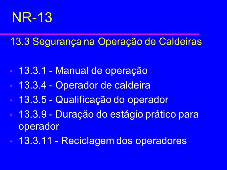 NR-13 13.3 Segurança na Operação de Caldeiras