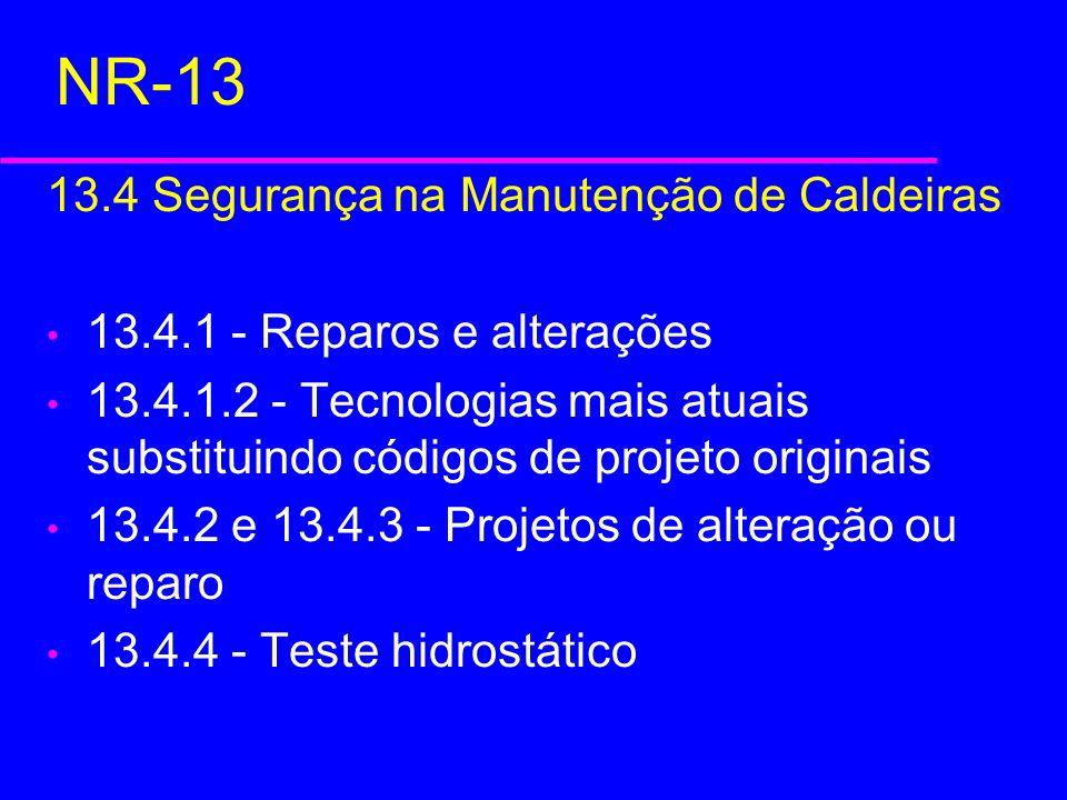 NR-13 13.4 Segurança na Manutenção de Caldeiras