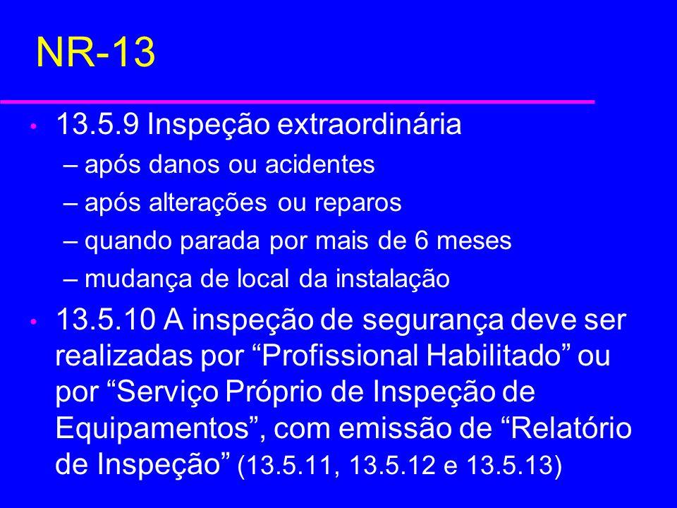 NR-13 13.5.9 Inspeção extraordinária