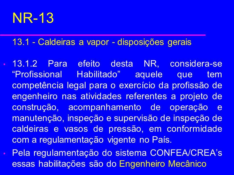 NR-13 13.1 - Caldeiras a vapor - disposições gerais