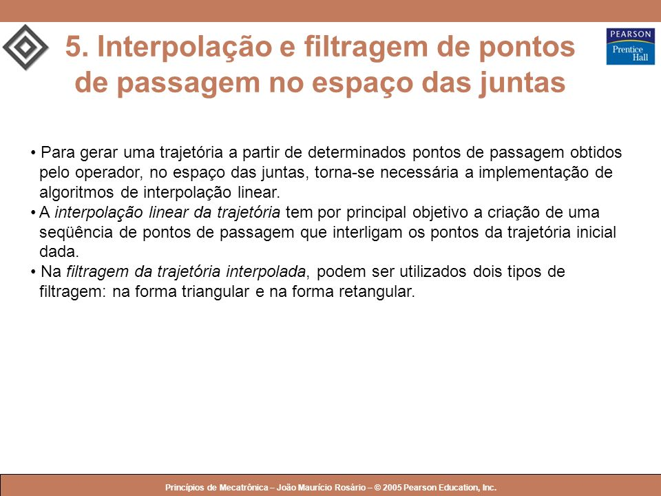 5. Interpolação e filtragem de pontos de passagem no espaço das juntas
