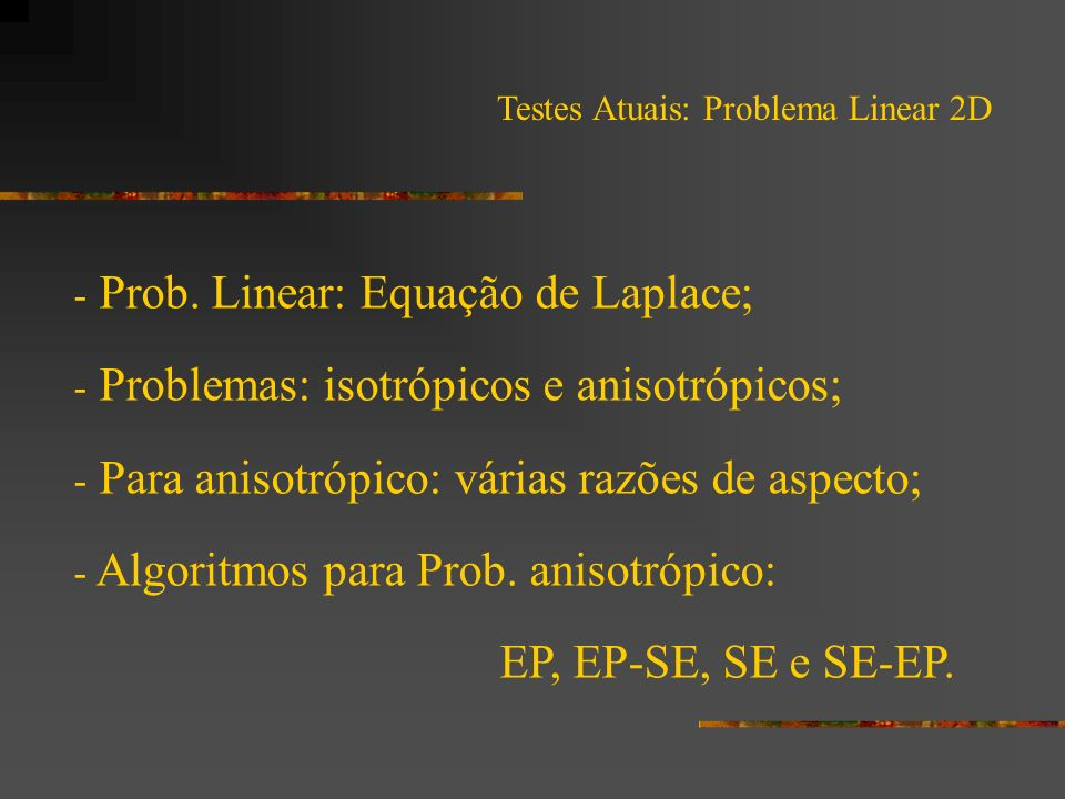 Prob. Linear: Equação de Laplace;