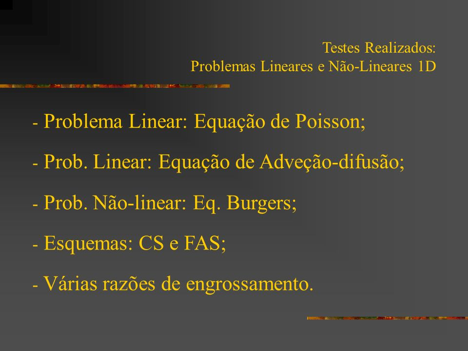 Problema Linear: Equação de Poisson;