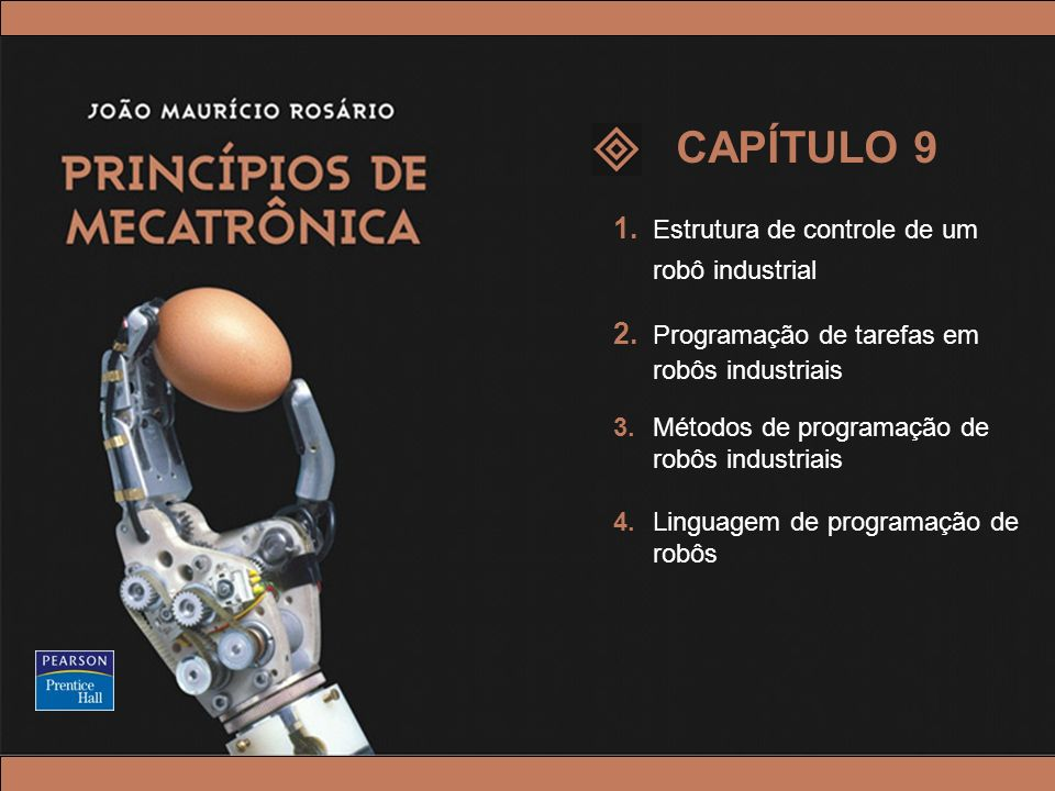 CAPÍTULO 9 1. Estrutura de controle de um robô industrial