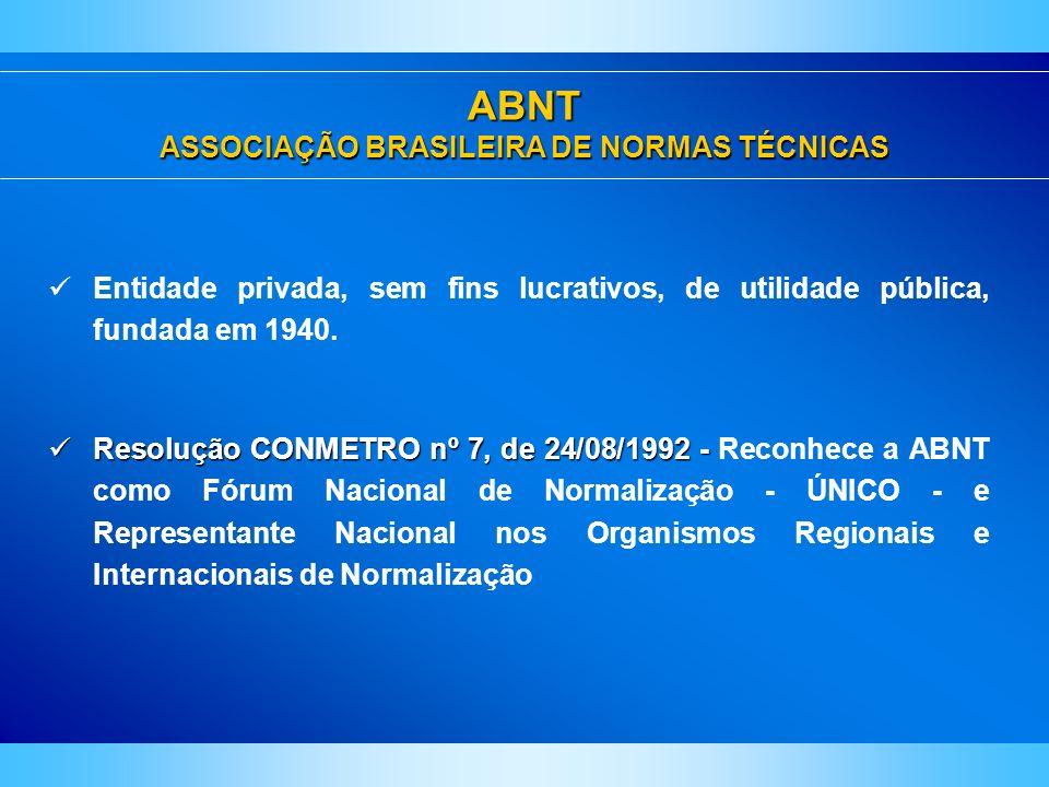 ABNT ASSOCIAÇÃO BRASILEIRA DE NORMAS TÉCNICAS