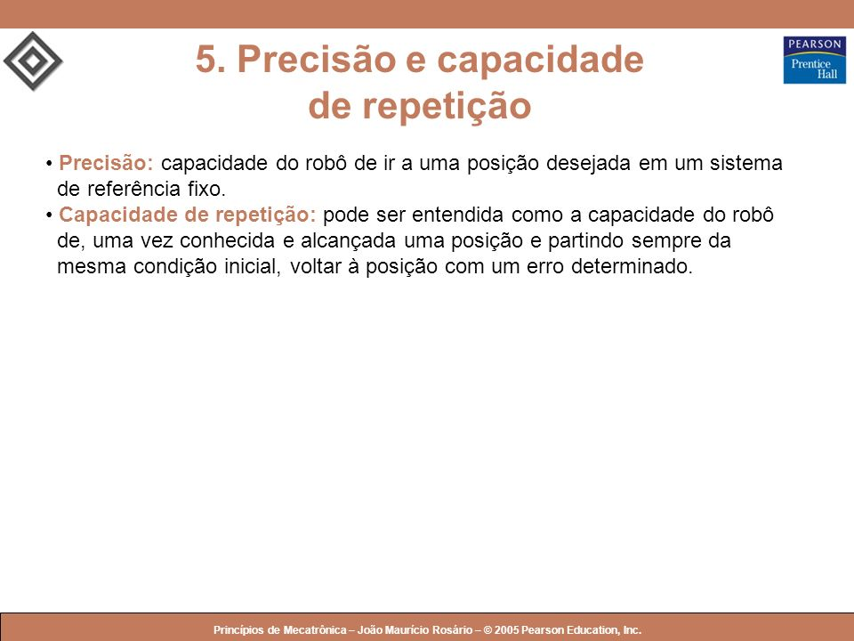 5. Precisão e capacidade de repetição