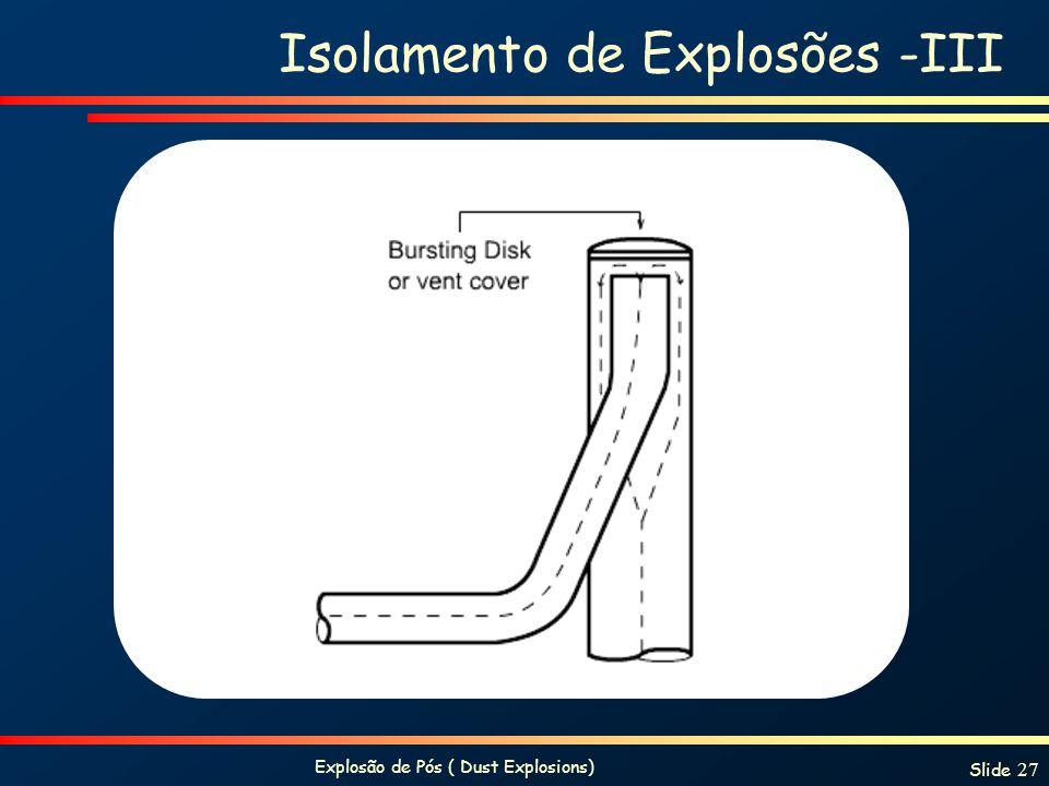 Isolamento de Explosões -III