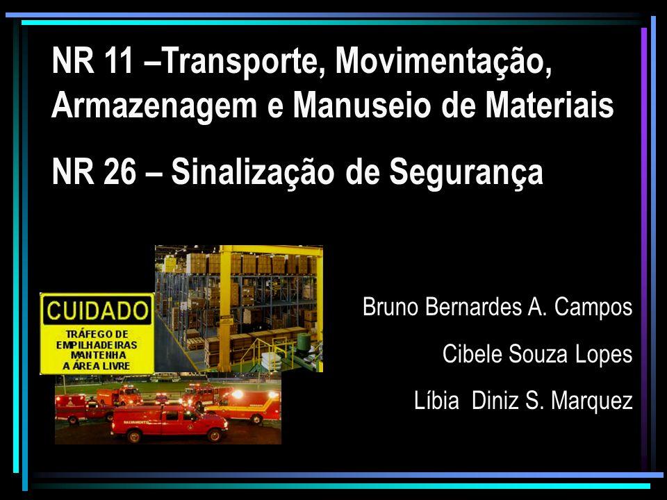 NR 11 –Transporte, Movimentação, Armazenagem e Manuseio de Materiais