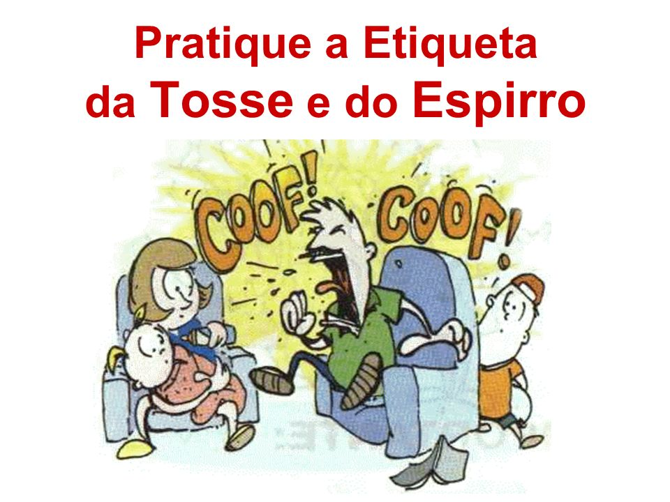 Pratique a Etiqueta da Tosse e do Espirro