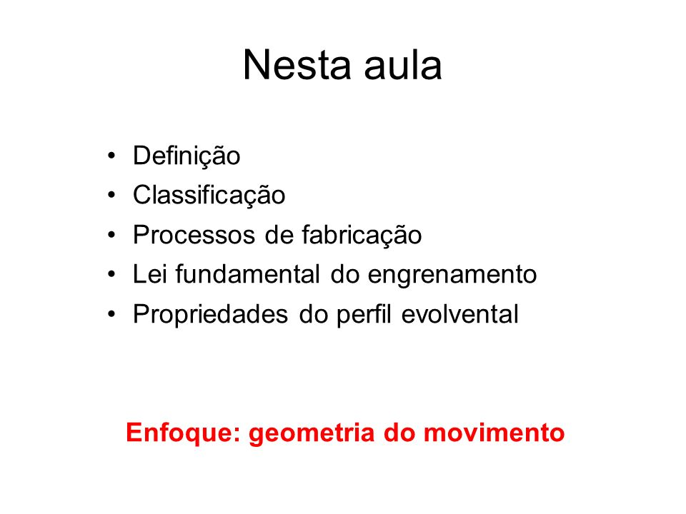 Enfoque: geometria do movimento