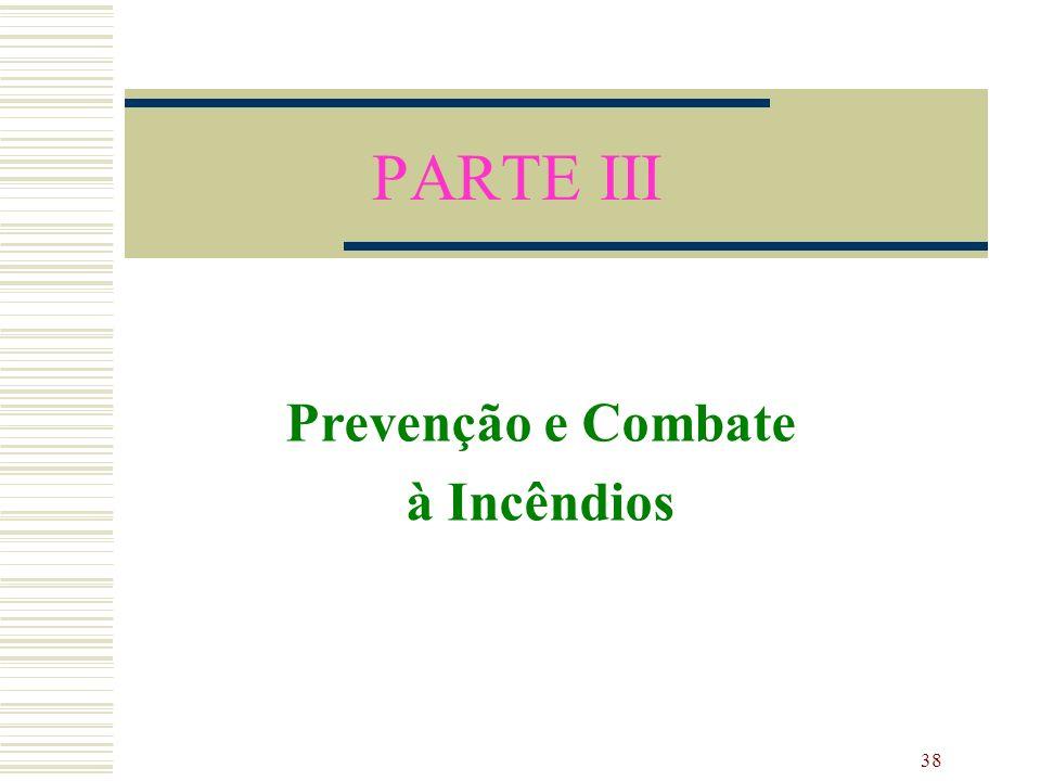 Prevenção e Combate à Incêndios