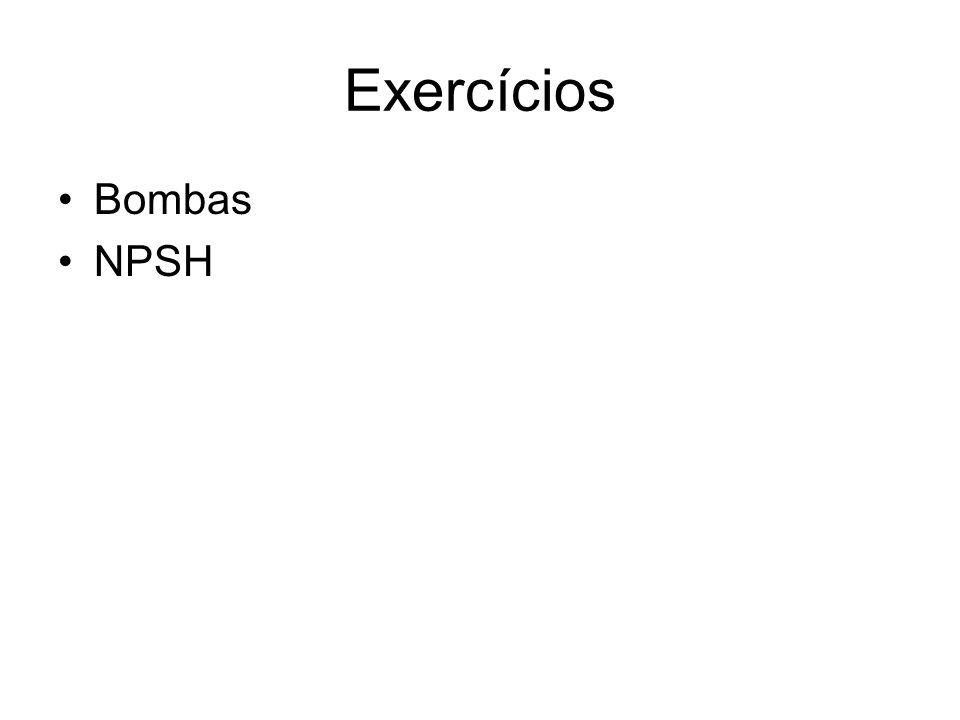 Exercícios Bombas NPSH