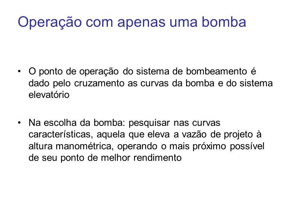 Operação com apenas uma bomba