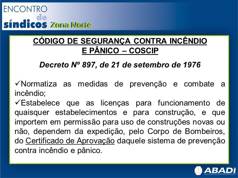 CÓDIGO DE SEGURANÇA CONTRA INCÊNDIO E PÂNICO – COSCIP