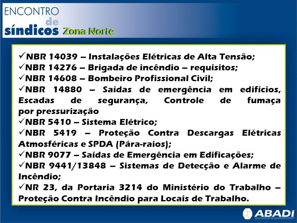 NBR 14039 – Instalações Elétricas de Alta Tensão;