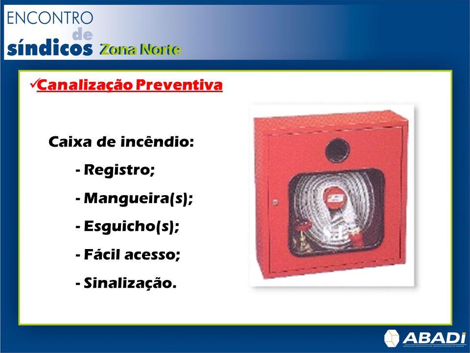 Canalização Preventiva