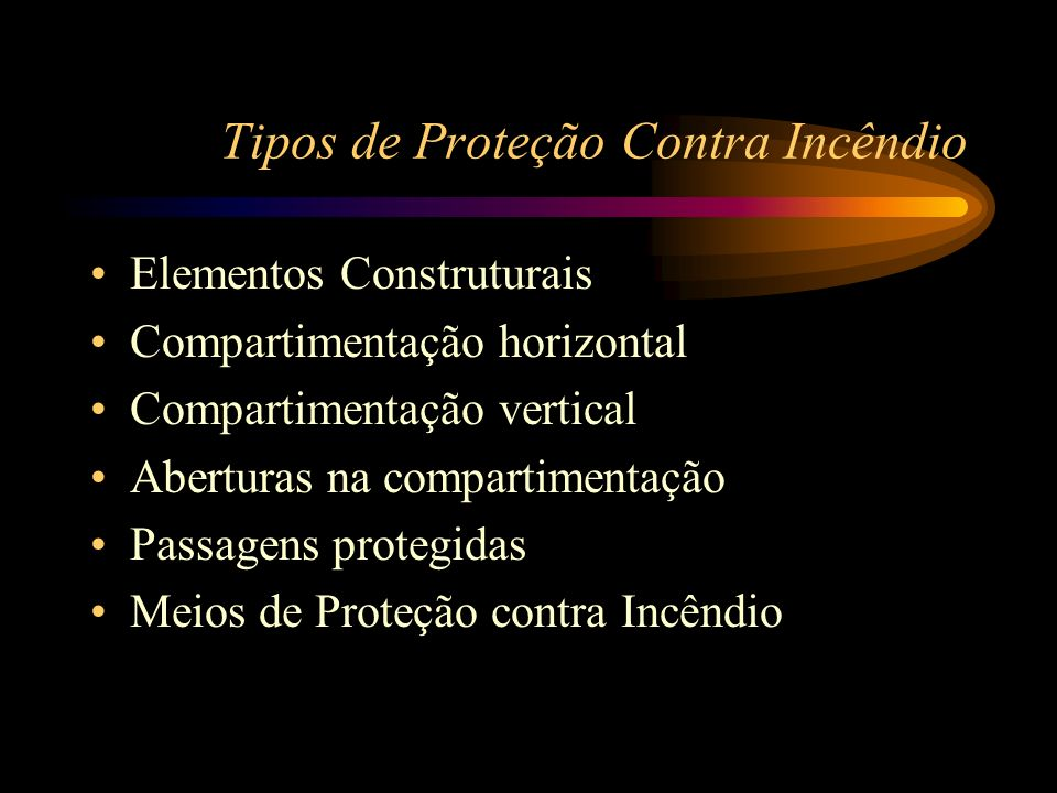 Tipos de Proteção Contra Incêndio