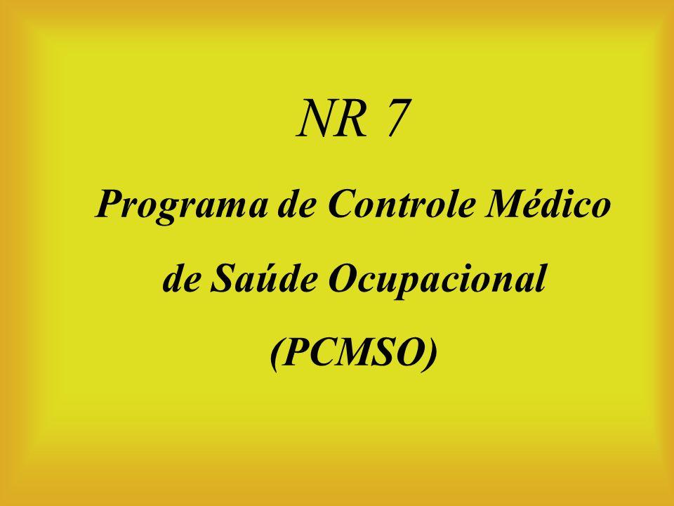 NR 7 Programa de Controle Médico de Saúde Ocupacional (PCMSO)