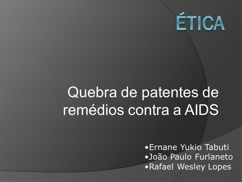 Quebra de patentes de remédios contra a AIDS
