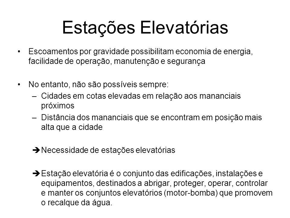 Estações Elevatórias Escoamentos por gravidade possibilitam economia de energia, facilidade de operação, manutenção e segurança.