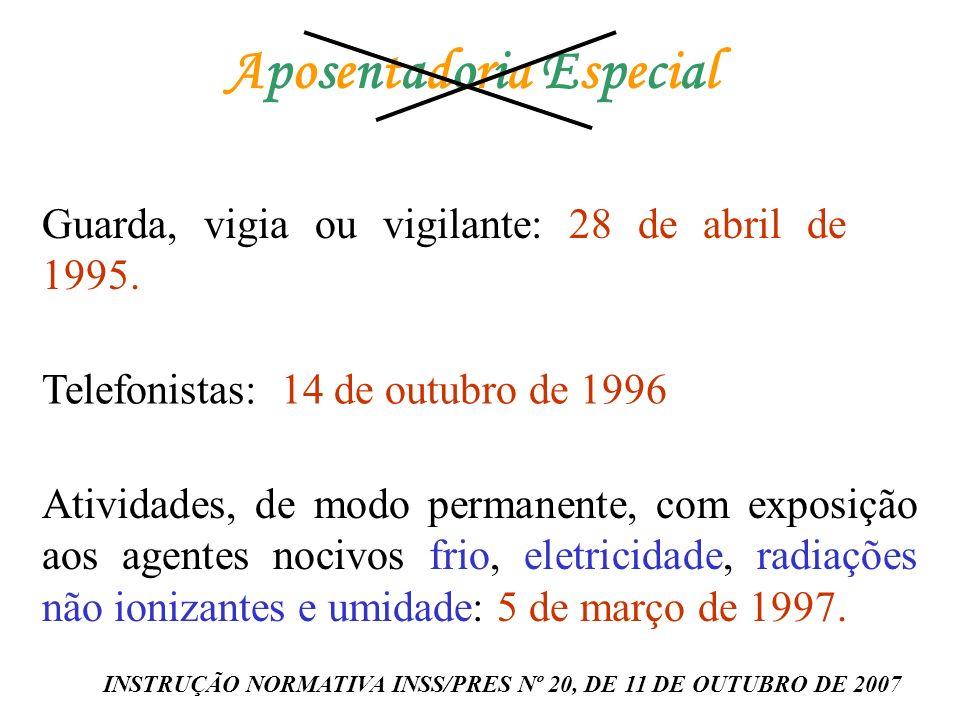 INSTRUÇÃO NORMATIVA INSS/PRES Nº 20, DE 11 DE OUTUBRO DE 2007
