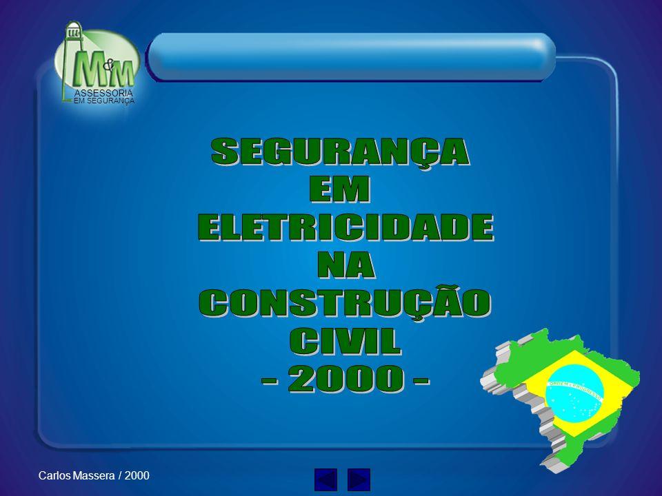 SEGURANÇA EM ELETRICIDADE NA CONSTRUÇÃO CIVIL - 2000 -