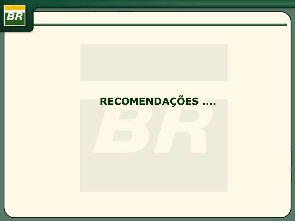 RECOMENDAÇÕES ….