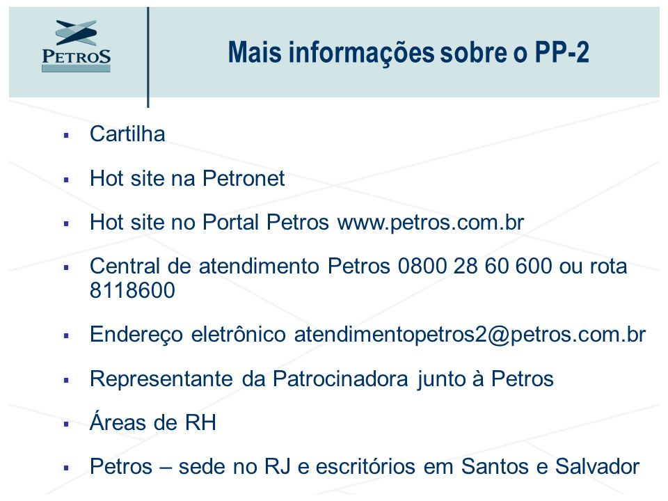 Mais informações sobre o PP-2