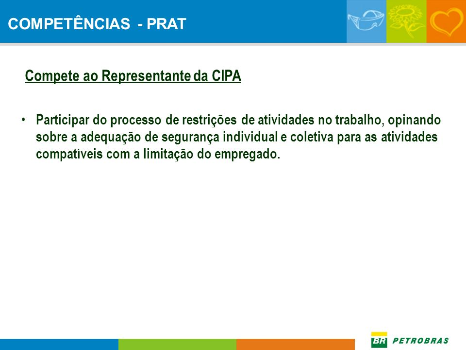 Compete ao Representante da CIPA