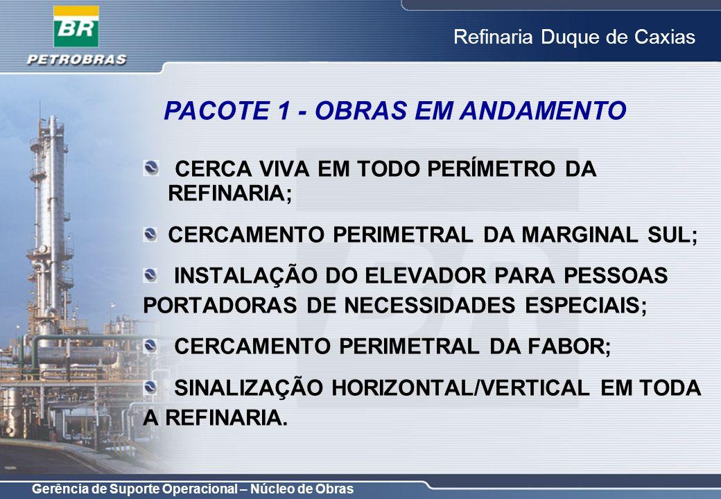 PACOTE 1 - OBRAS EM ANDAMENTO