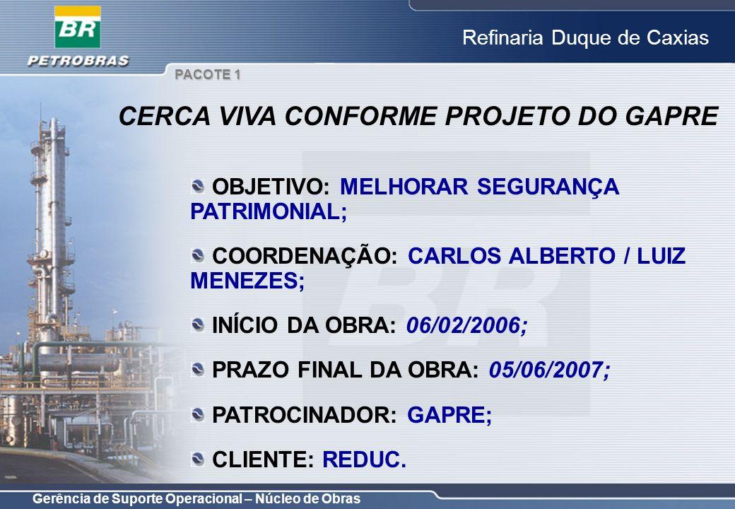 CERCA VIVA CONFORME PROJETO DO GAPRE