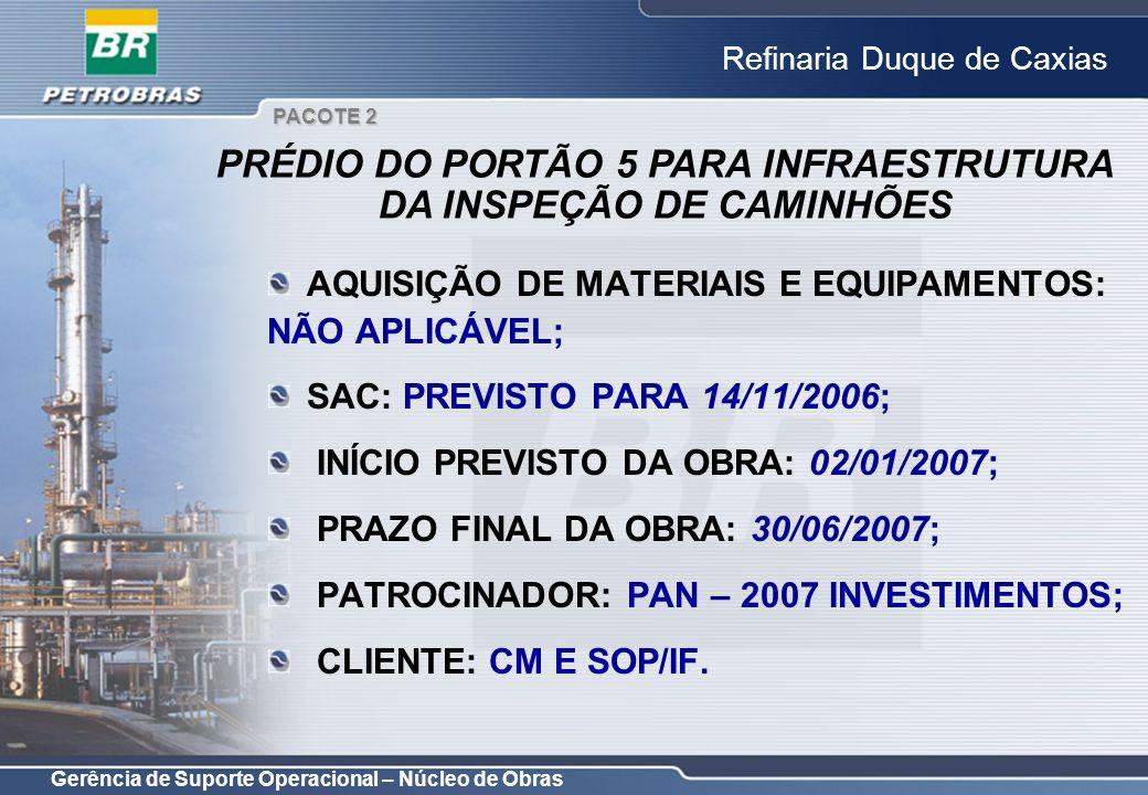 PRÉDIO DO PORTÃO 5 PARA INFRAESTRUTURA DA INSPEÇÃO DE CAMINHÕES