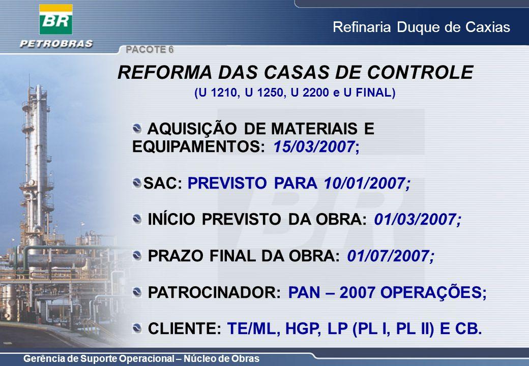 REFORMA DAS CASAS DE CONTROLE