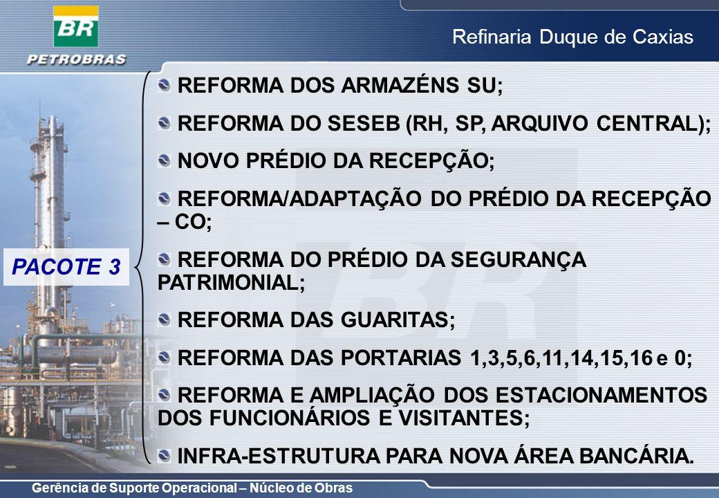 PACOTE 3 REFORMA DOS ARMAZÉNS SU;