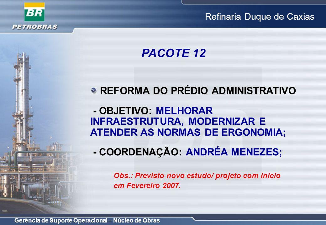 PACOTE 12 REFORMA DO PRÉDIO ADMINISTRATIVO