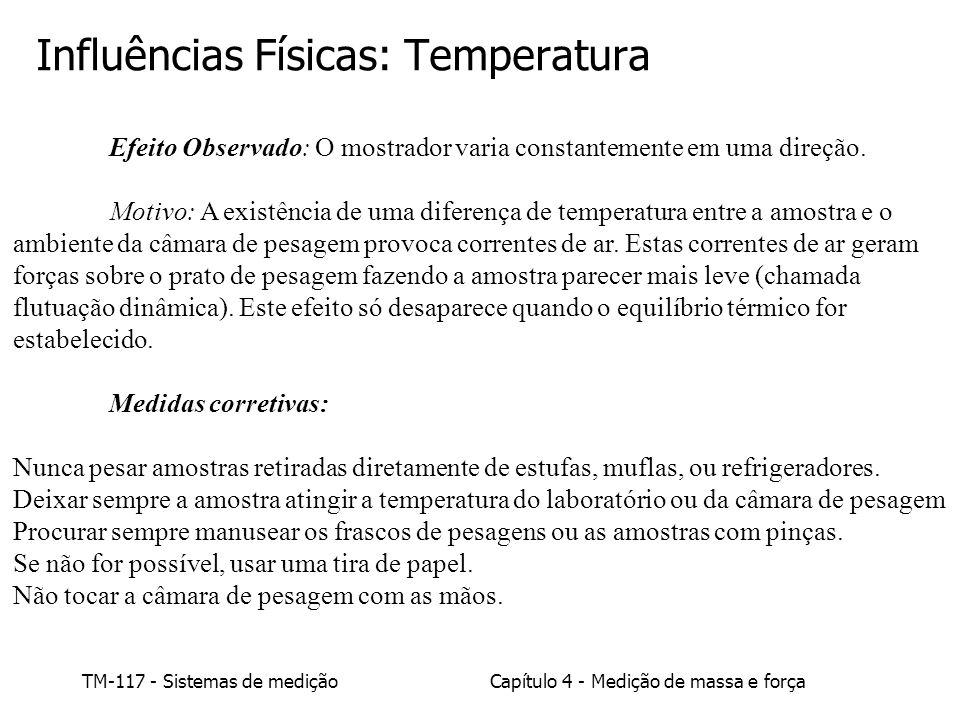 Influências Físicas: Temperatura