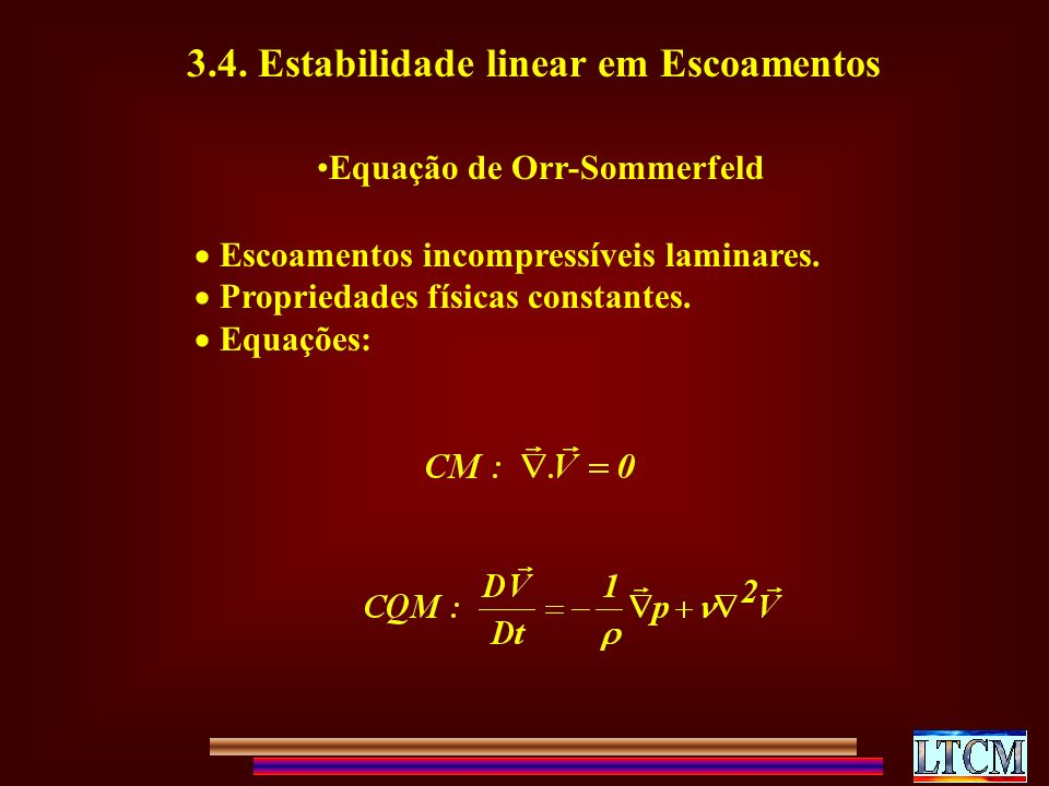 3.4. Estabilidade linear em Escoamentos