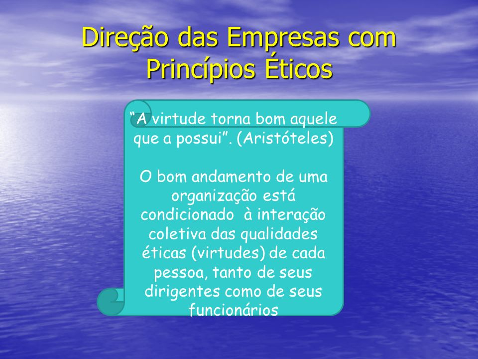 Direção das Empresas com Princípios Éticos