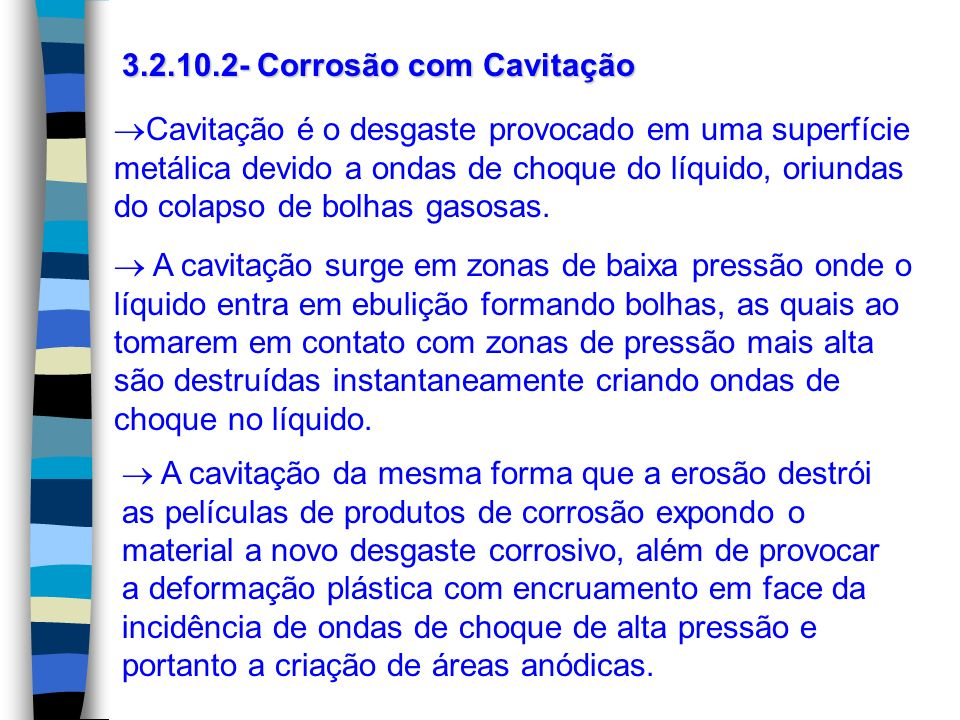 3.2.10.2- Corrosão com Cavitação