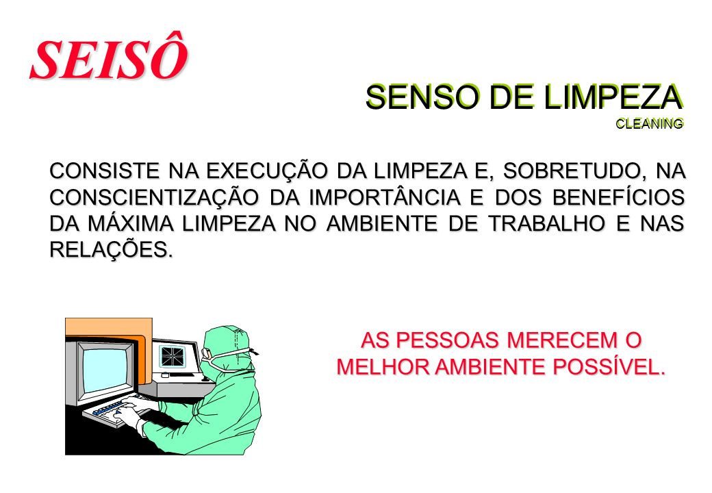 SENSO DE LIMPEZA CLEANING
