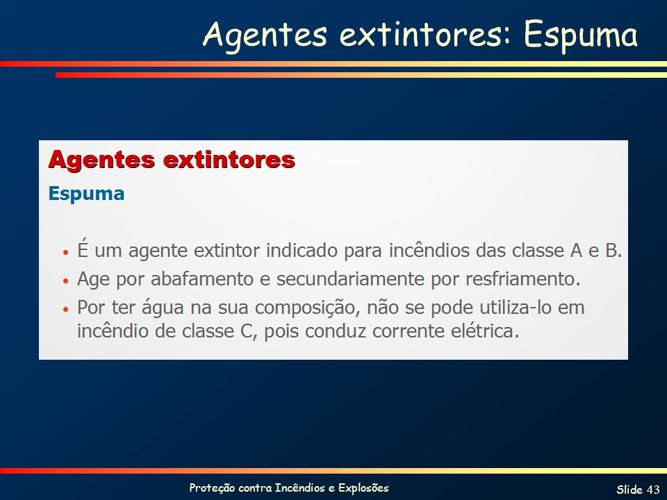 Agentes extintores: Espuma