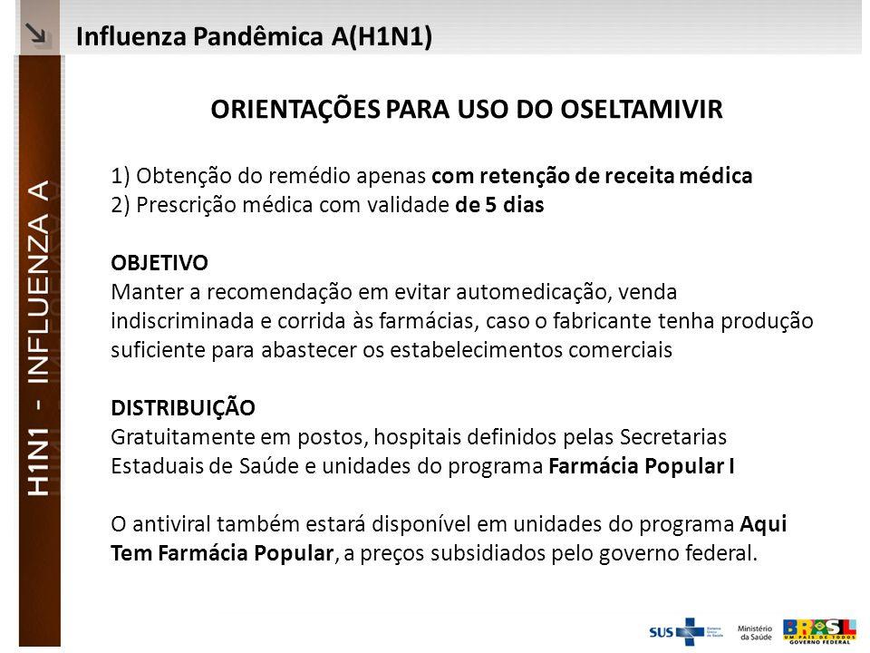 ORIENTAÇÕES PARA USO DO OSELTAMIVIR