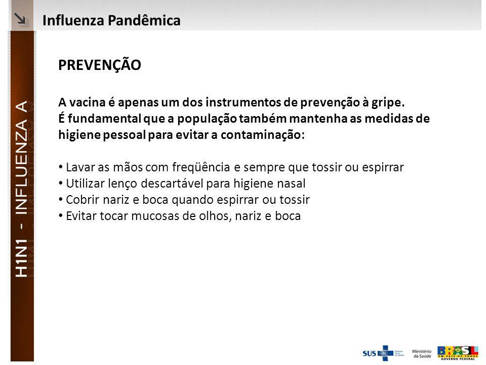 Influenza Pandêmica PREVENÇÃO