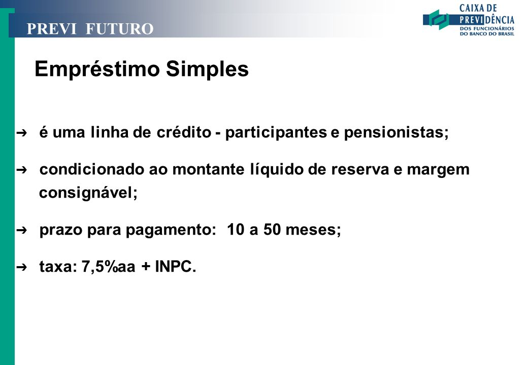 Empréstimo Simples PREVI FUTURO