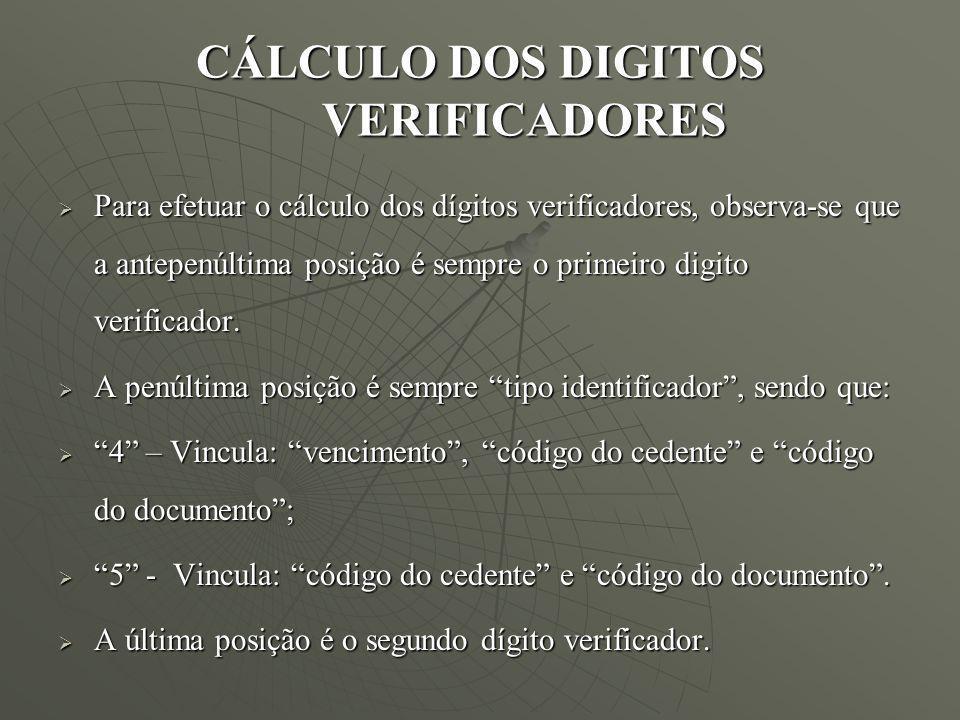 CÁLCULO DOS DIGITOS VERIFICADORES